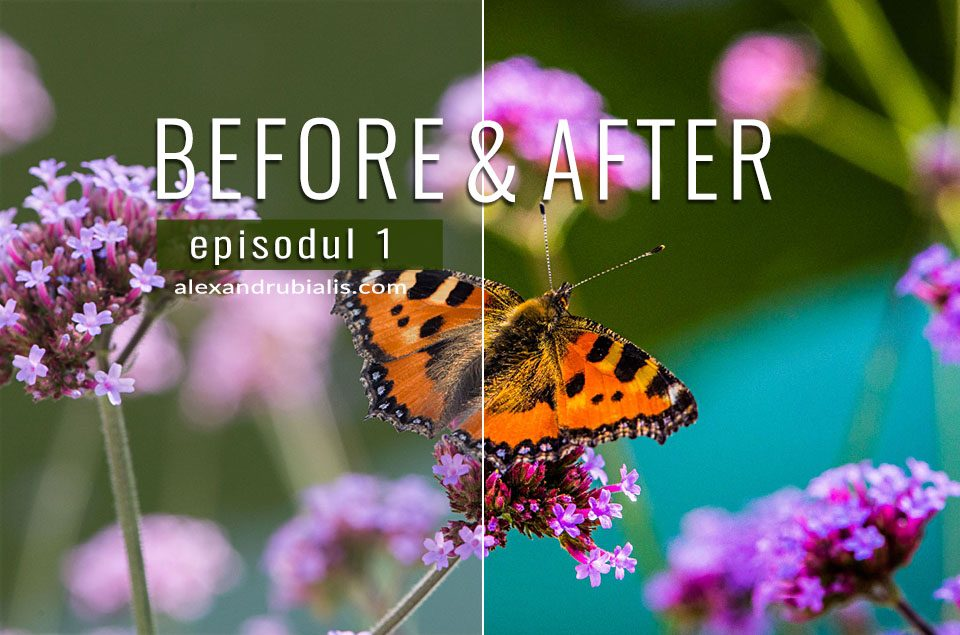 BEFORE & AFTER – episodul 1